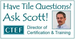 Tile Installation Resources through the 'Ask Scott' weblog Series